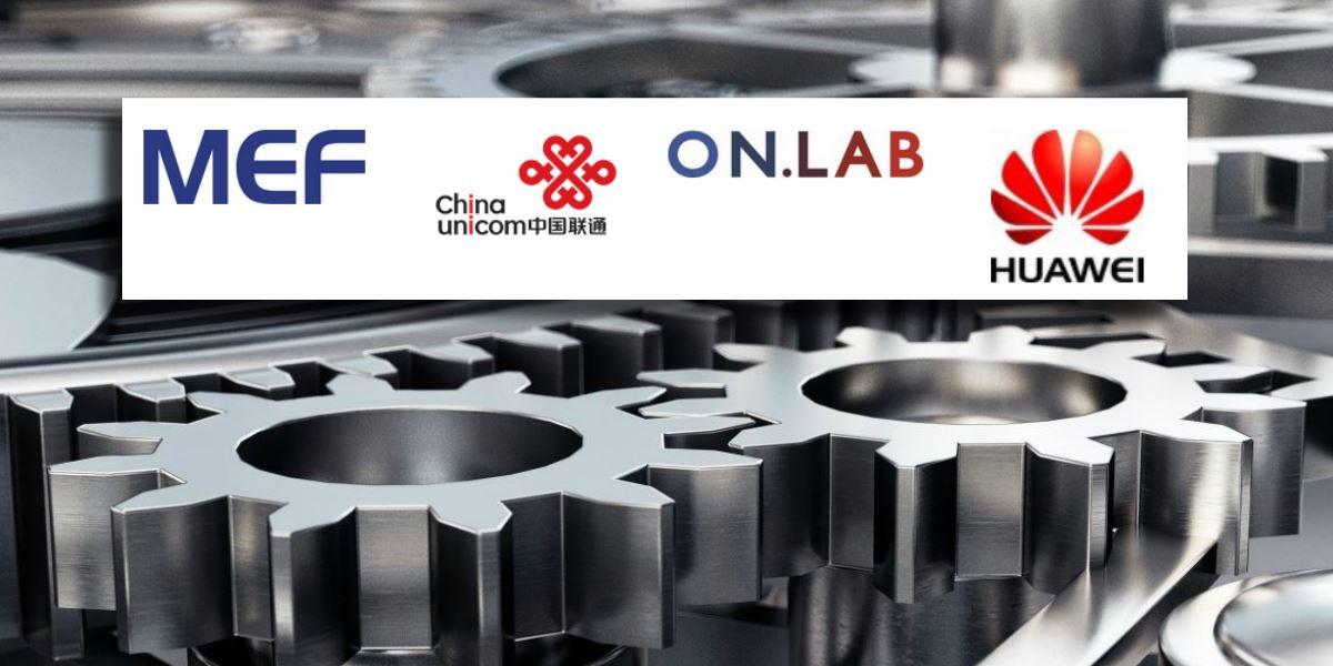MEF China Unicom OnLab Huawei
