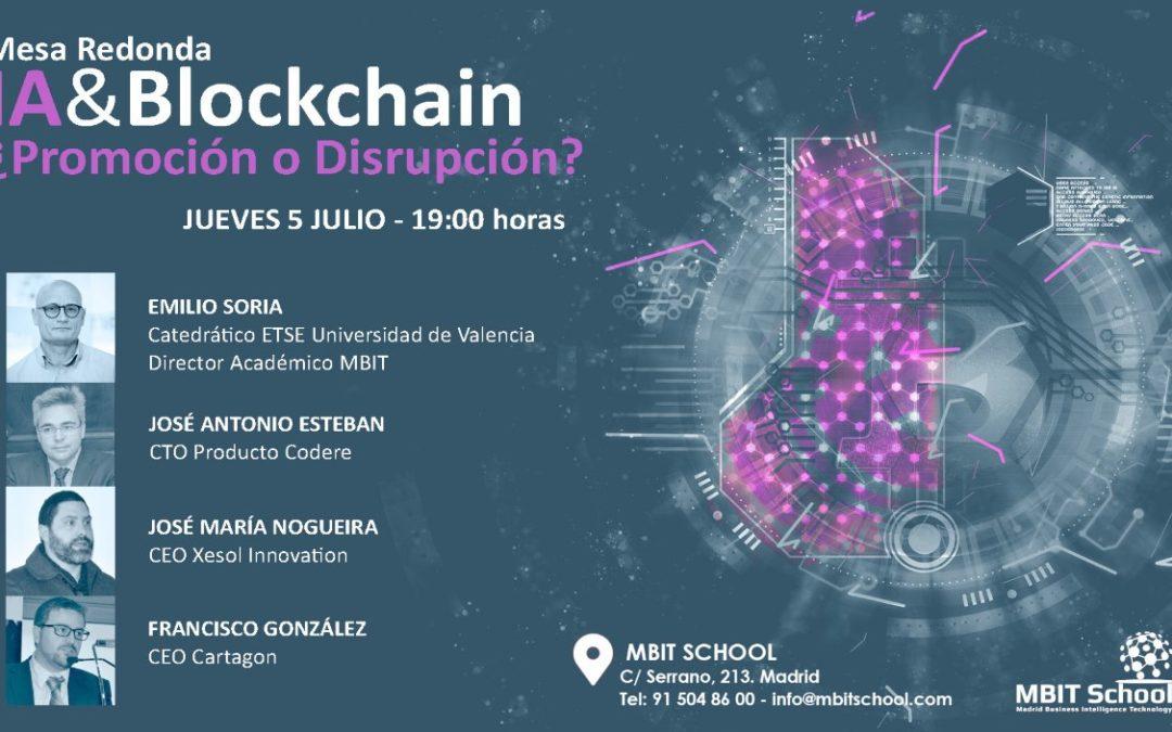 IA & Blockchain, ¿Promoción o Disrupción?