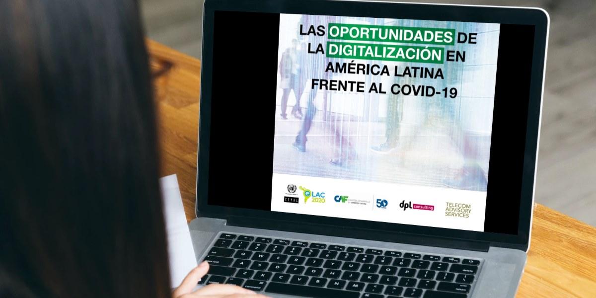 oprtunidades digitalizacion america latina covid 19