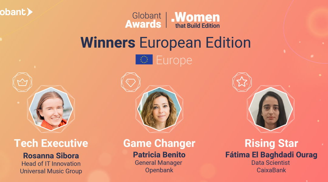 Globant anuncia las ganadoras en Europa de los Globant Awards: Women that build